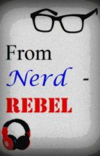 From Nerd-Rebel by Muses_BEATS425