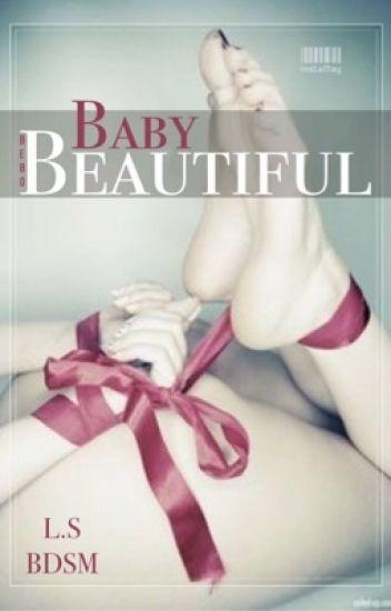 Beautiful Baby   BDSM  L.S  MPreg  