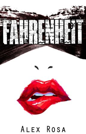 Fahrenheit (Preview). Release Date: 9/22/15 by oh_alexrosa
