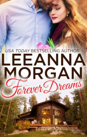 Forever Dreams (Montana Brides, Book 1) by LeeannaMorgan