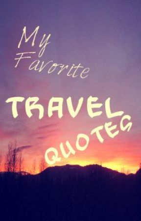 travel quotes plane quotes wattpad