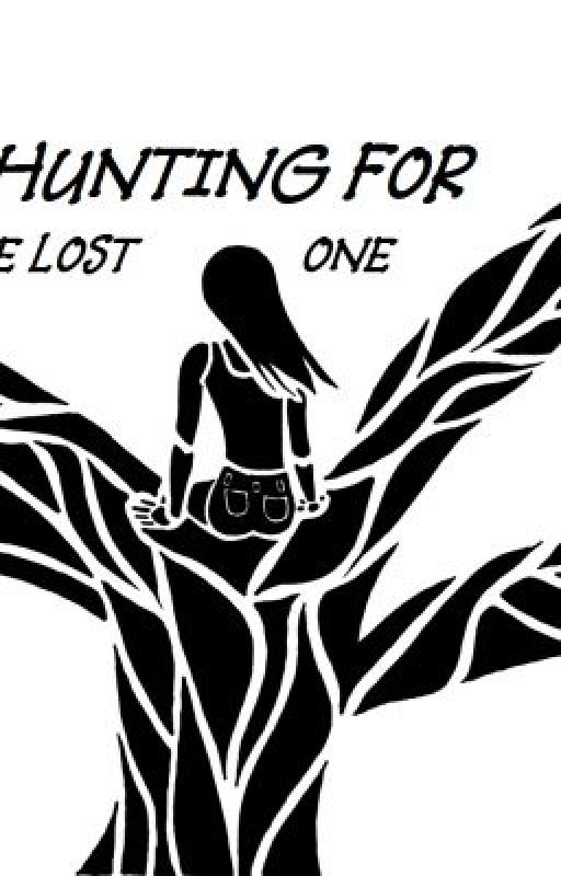 Hunting for the Lost One by LovetheRainXD