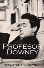 Profesor Downey by CatherineDowney