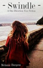 Swindle (A One Direction Fan Fiction) by BeautifulxMelody