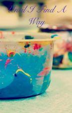 Until I Find A Way (Destiel AU) by imagining-rainbows