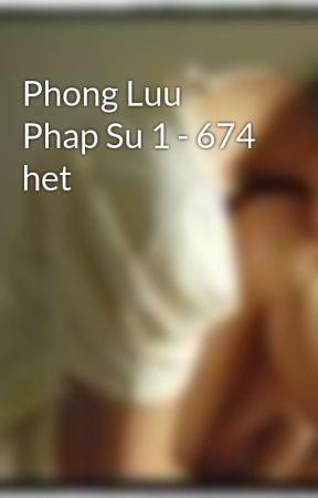 Phong Luu Phap Su 1 - 674 het by SheetLy