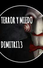 Terror y Miedo by dimitri13