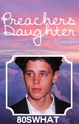 Preacher's Daughter // Corey Haim by 80swhat