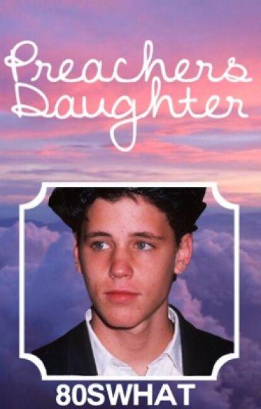 Preacher's Daughter // Corey Haim