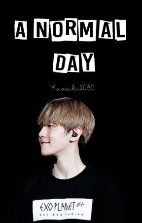 A normal day ➫ [BBH.] by Yuzuki1080