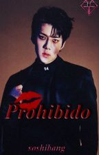 prohibido (Adaptacion Sehun y Tu) HOT (PAUSADA) by -SOSHIBANG-