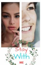 Stay With Me ~Louis Y Tu~ by leslietomlinson1