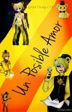 """Golden Y Tu: Un Posible... ¿Amor?"" |CANCELADA| by GirlAngel_Angelica"
