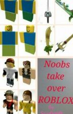 Noobs take over roblox. by SeriaBeauty