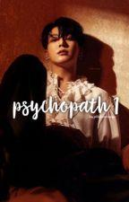 Psychopath 1 ••J.J.K.      [BEING EDITED] by JELLYBEANSUGA