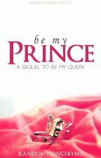 Be My Prince by randomthingsbyme