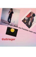Lukas Rieger  - Wenn aus Fanliebe mehr wird by ellirieger