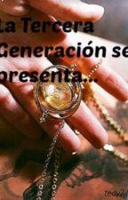 La Tercera Generación se Presenta... by tedy71
