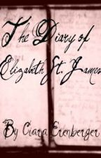 The Diary of Elizabeth St. James by Cerenberger