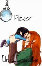 Flicker by Elrond_Earendillion