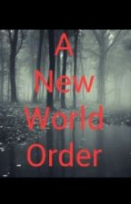 A New World Order (Based on TWD) by mandyscoven