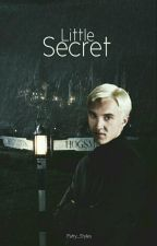 Little secret | Draco Malfoy | by Patry_Styles
