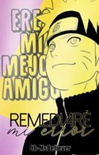 Remediaré mi error | NaruHina | Editando  by NH_cannon