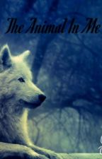 The Animal In Me by Rellik_Black