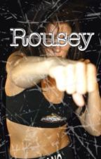 The Other Rousey by Lunatic_Princess_66