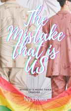 The Mistake that is US (BL) by NyxRina