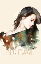 NightWave by gotham90210