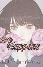 Love can Happen (A Dramione fanfic) by PlatinumWriter