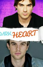 Dark  Heart (Kol Mikaelson, Damon Salvatore & Tu) by SophiaLovesNegan