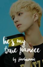 [ VIXX SERIES #1 ] He's My True Fiancee [ VIXX Ken Fanfiction ] by JinAhUnnie