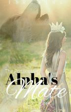 The Possessive Alpha's Mate by adefiniaprl