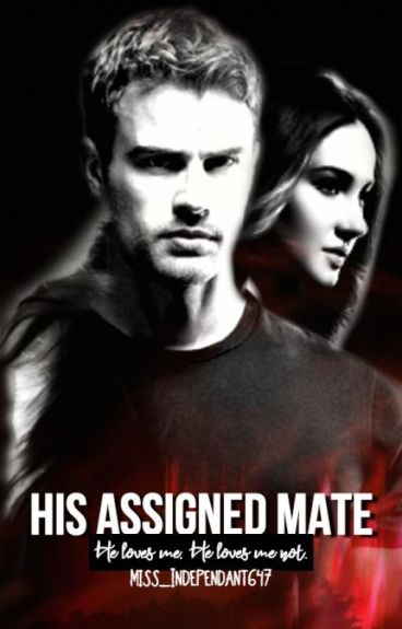His Assigned Mate [BOOK ONE]