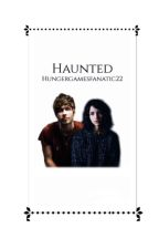 Haunted (L.H. fanfic) - [Sequel to Tour] by Hungergamesfanatic22