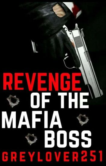 Revenge of The Mafia Boss (Boyxboy)