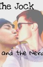 The Jock and the Nerd (A Jc Caylen and Kian Lawley Story) by alli_love4021