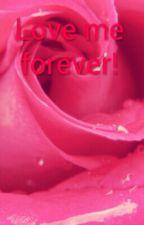 Love me forever! (BOYxBOY) by MewIshiwara