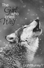 The Girl Who Cried Wolf by LightBunny11