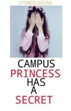 Campus Princess Has A Secret  by vivaciousbiatch