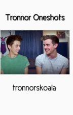 Tronnor One Shots by tronnorskoala