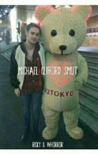 Michael Clifford Smut (Discontinued) by rickyxwhorror