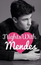 Nights with Mendes by MendeZArmy
