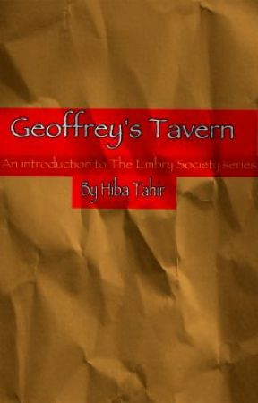 Geoffrey's Tavern: An Introduction to The Embry Society Series by HibaTahir