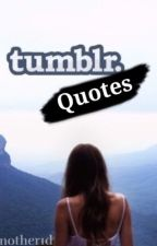 Tumblr Quotes by another1d