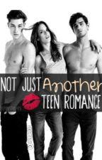 Not Just Another Teen Romance Book #1 by horeysteyles
