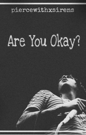 Are you okay?  by amitydispute