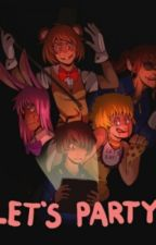Fun Nights At Freddy's (FNAF Reader Insert) by RP_Addict